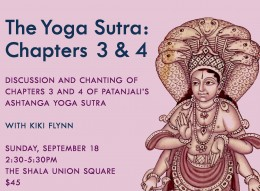 NYC September Workshop: Chapters 3 & 4 of The Yoga Sutra